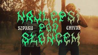 Chivas ft. Szpaku - Najlepsi pod słońcem
