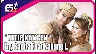 Eny Sagita feat. Kakung L - Nitip Kangen [OFFICIAL]