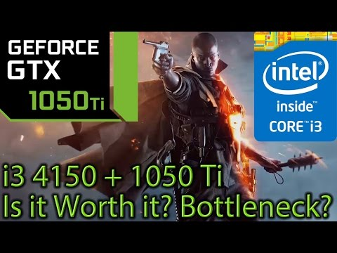 i3 4150 paired with a GTX 1050 ti - Is it worth it? - Big Bottleneck? - 8 Games Tested