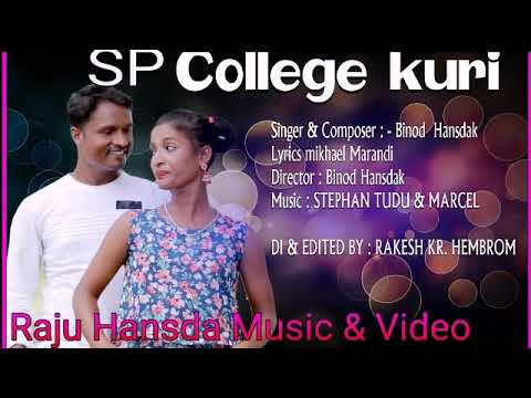 SP College Modern Kuri New Santali Album Song By 2018