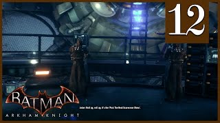 Scarecrows Batman Arkham Knight Episode 12