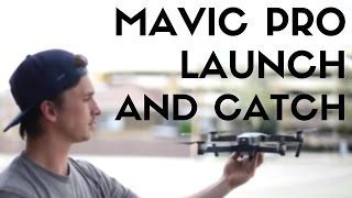 The BEST and SAFEST Way to Launch and Land the Mavic Pro in Your Hand