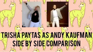 TRISHA PAYTAS as ANDY KAUFMAN : Mighty Mouse Side by Side Comparison : IS TRISHA PAYTAS A CHARACTER?