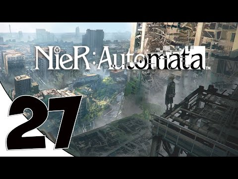 THE LITTLE ROBOT THAT COULD - Let's Play NieR: Automata - Part 27