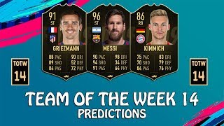 FIFA 19 | TEAM OF THE WEEK 14 PREDICTIONS | POSSIBLE TOTW 14 | w Messi, Griezmann & Kimmich