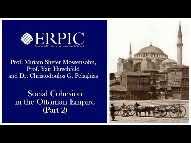 Social Cohesion in the Ottoman Empire (Part 2)