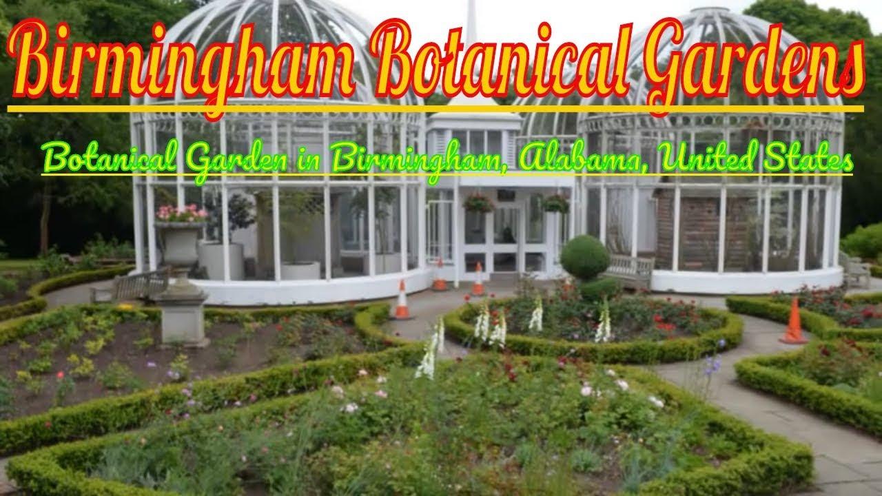 Visiting Birmingham Botanical Gardens, Botanical Garden In Birmingham,  Alabama, United States