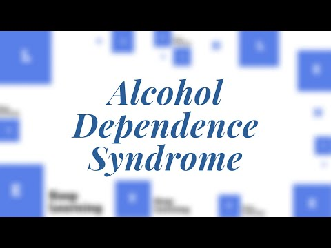 [Lecture 15] – Alcohol Dependence Syndrome in Hindi made easy!!