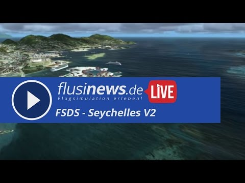 flusinews.de LIVE - Review - FSDG Seychelles V2