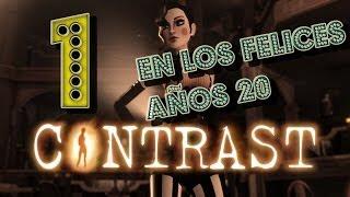 Contrast | Gameplay | Español | Parte 1/7 | EN LOS FELICES AÑOS 20