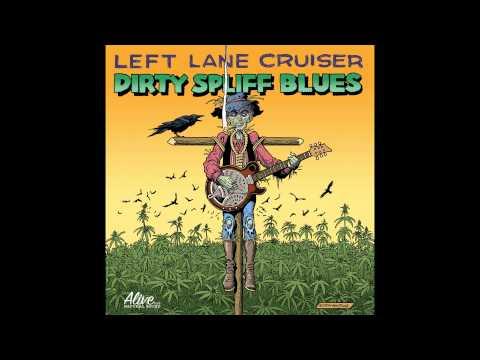 Left Lane Cruiser - Tres Borrachos