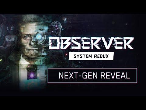 Observer System Redux - Next Gen Reveal Trailer ( 4K 60FPS )