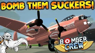 """Bomber Crew Gameplay - """"MY PLANE IS ON FIRE HAAAALP!!!""""  - Story Mode Let"""