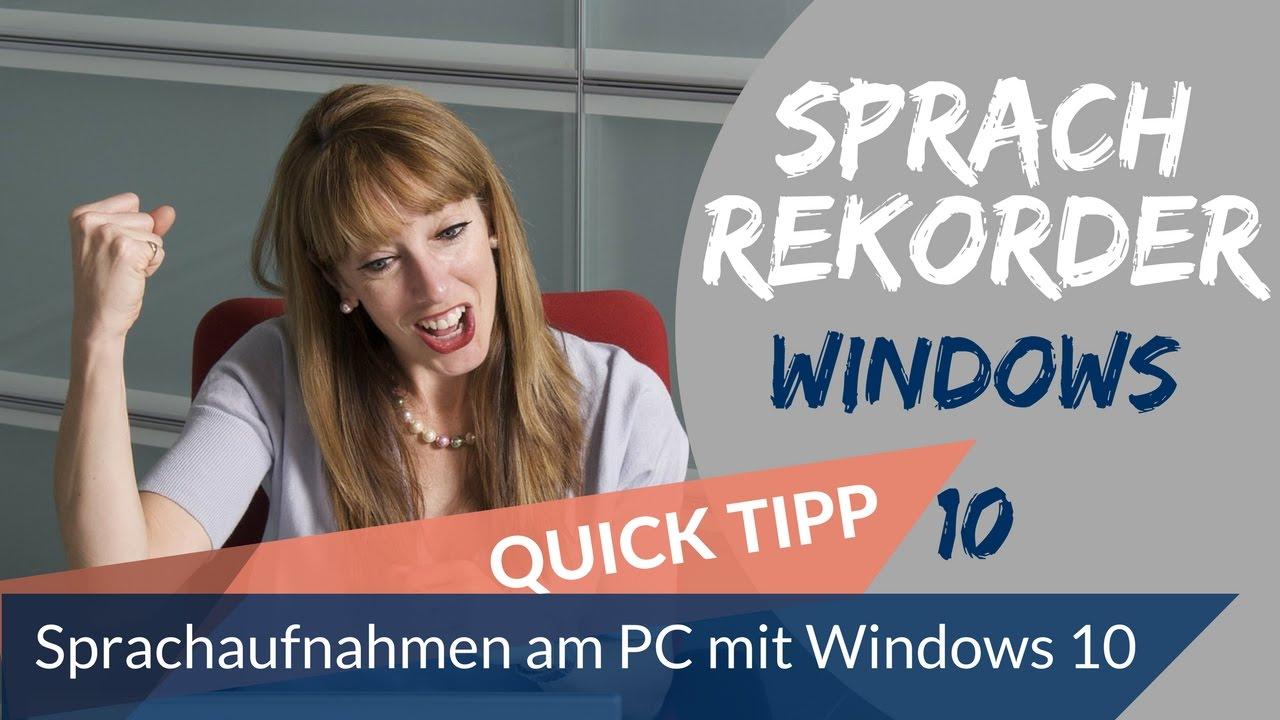 Windows 10 Sprachaufnahme