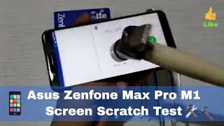 Asus Zenfone Max Pro M1 Screen Scratch Test || Scratch Proof Glass
