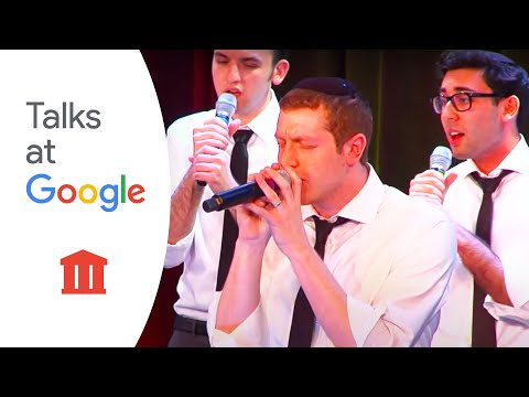 The Maccabeats | Musicians At Google