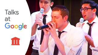 The Maccabeats | Talks At Google