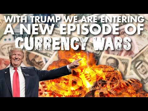 With Trump we are entering a new episode of currency wars - Ronald Stöferle