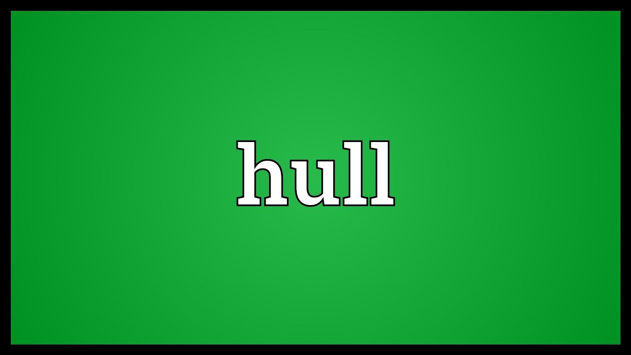 Image result for hull meaning