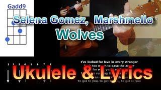 Selena Gomez, Marshmello  Wolves Ukulele
