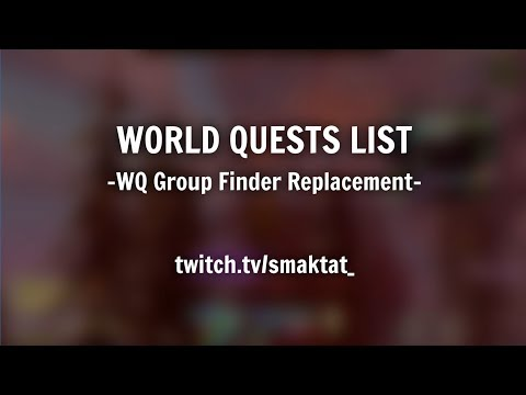 Addon Review: World Quests List - A World Quest Group Finder Replacement