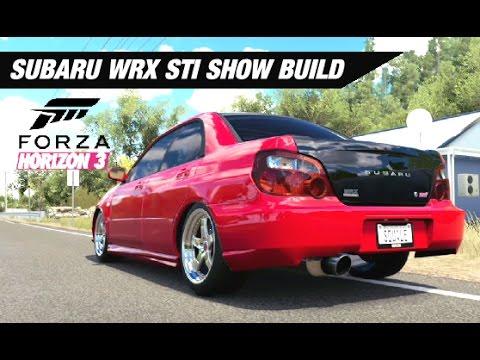 Subaru STI WRX SHOW Build - forza Horizon 3