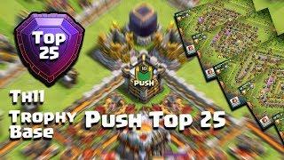 Push Top 25 Legend League Th11 Trophy Base