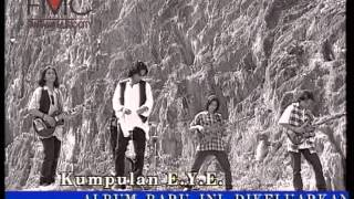 Gambar cover E.Y.E - Setelah Dirimu Ku Kenali (Official Music Video)