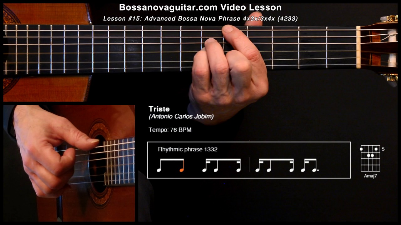 Triste Bossa Nova Guitar Lesson 15 Advanced Phrase 4x3x 3x4x