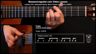 Triste - Bossa Nova Guitar Lesson #15: Advanced Phrase 4x3x/3x4x