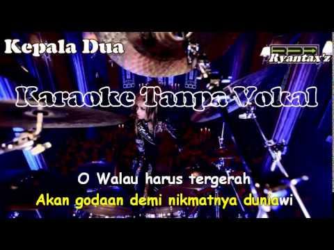 Karaoke Gong 2000 - Kepala Dua ( Tanpa Vokal )