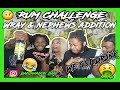 RUM CHALLENGE - WE GOT DRUNK (WRAY AND NEPHEWS) JAMAICAN ALCOHOL