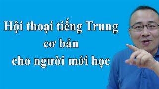 Hội thoại tiếng Trung cơ bản cho người mới học