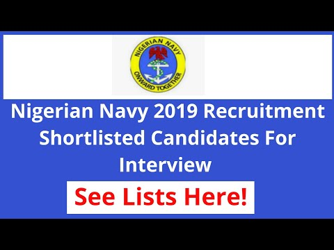 Nigerian Navy 2019 Recruitment Successful Candidates Shortlisted For Interview.