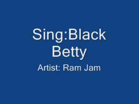 Black Betty- Ram Jam Lyrics