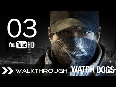 Watch Dogs Walkthrough Gameplay Mission - Part 3 (Act 1 - Open Your World) HD 1080p No Commentary