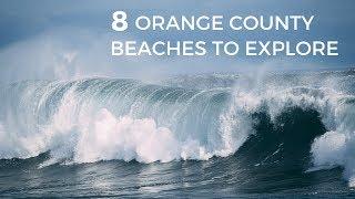 8 Orange County Beaches to Explore this Summer