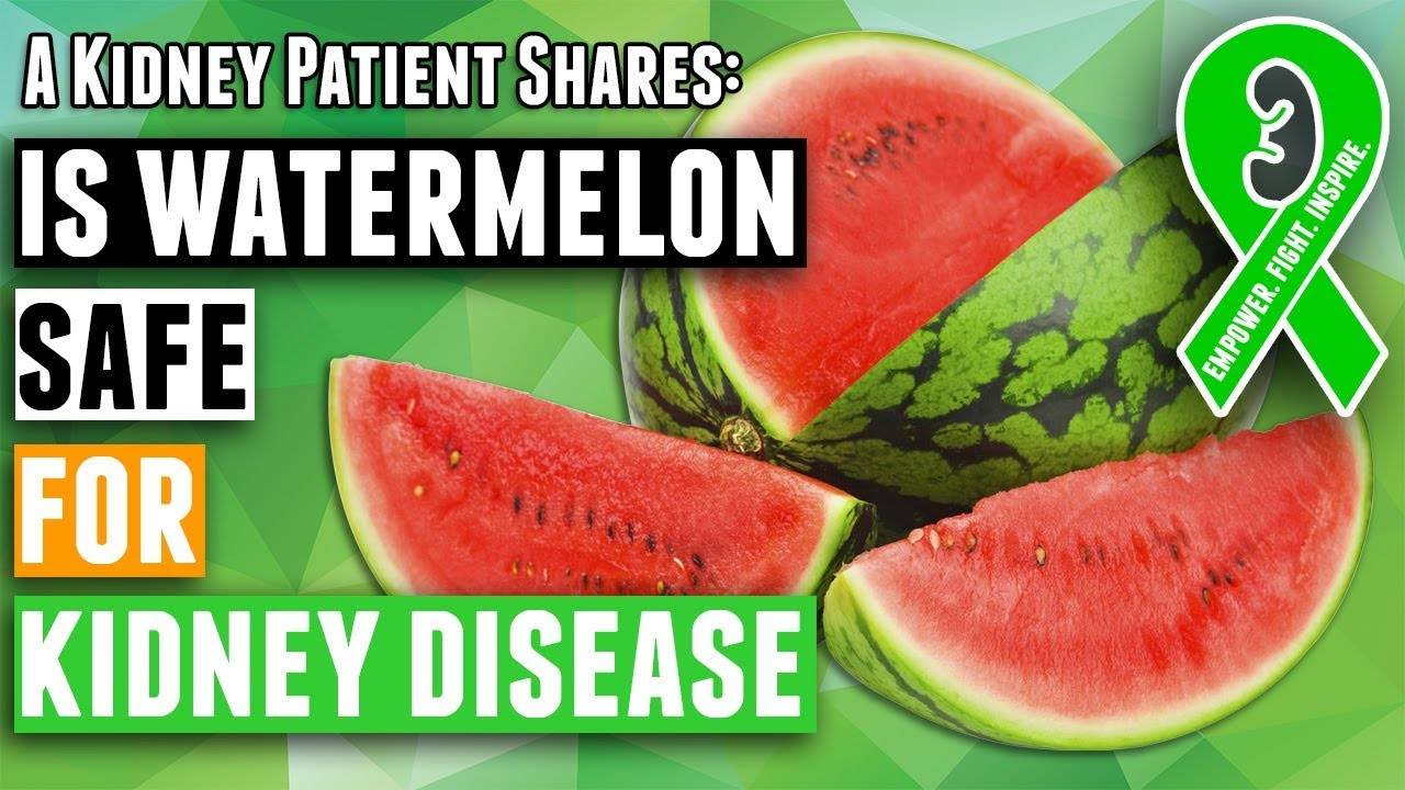 is watermelon good for renal diet