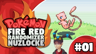 pokemon firered randomizer nuzlocke episode 1 mew