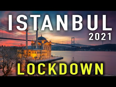 Istanbul During LOCKDOWN | Travel Istanbul 2021