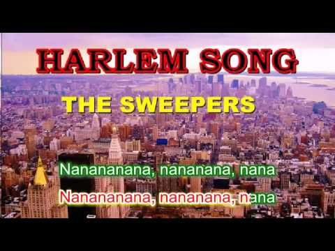 Lyrics - The Sweepers - Harlem Song
