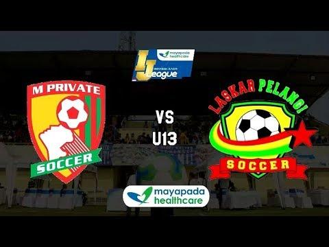 M'Private Soccer vs Laskar Pelangi Soccer [Indonesia Junior Mayapada League 2019] [U13] 13-1-2019