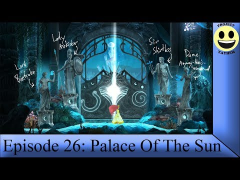 Child of Light - Episode 26: Palace Of The Sun