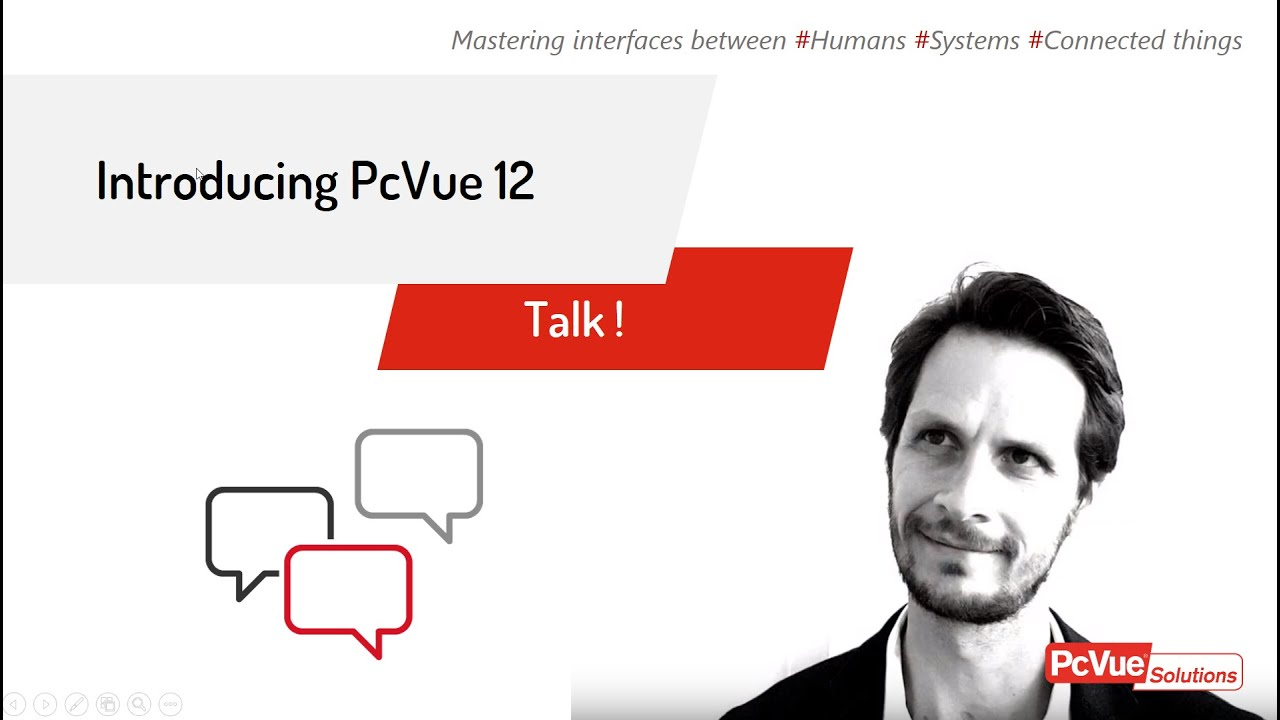 PcVueSolutions_Talk ! -  Introducing #PcVue12