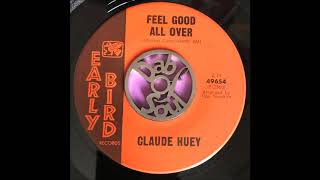 Claude Huey - I feel good all over - Early Bird