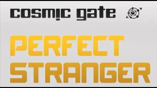 Cosmic Gate - Perfect Stranger (Wezz Devall Remix)