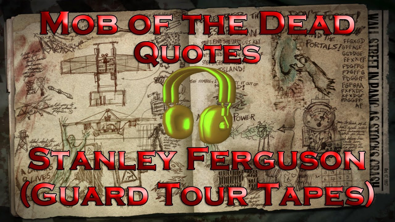 Fex Quotes Captivating Mob Of The Dead Quotes  Stanley Ferguson Guard Tour Tapes Call