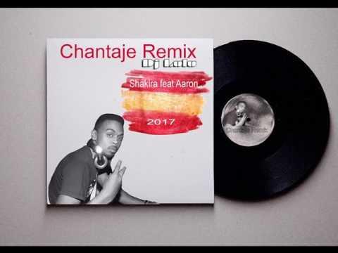 Shakira Chantaje feat Aaron Todo Me Gusta  (Remix by Dj Lulu)2017