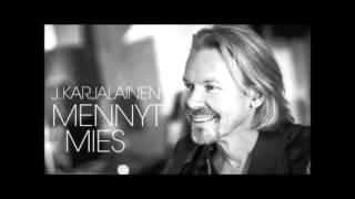 J Karjalainen - Mennyt mies (Less Bass)