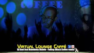 DJ Kent feat. Malehloka Hlalele Falling DJ Black Coffee Remix